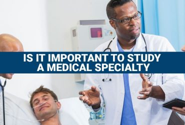 Is it important to study a medical specialty