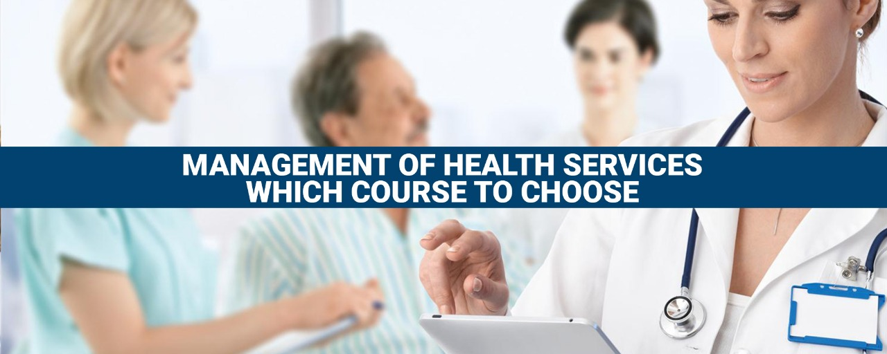 Management of health services: which course to choose