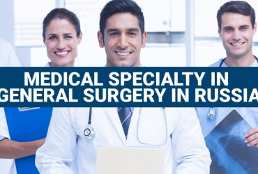 Medical specialty in general surgery in Russia