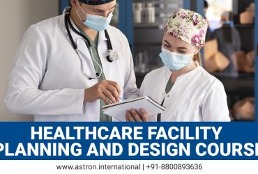 A Detailed Look Into Healthcare Facility Planning and Design Course