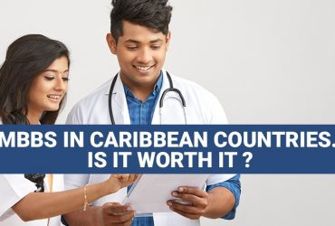 MBBS in Caribbean Countries; is it Worth It